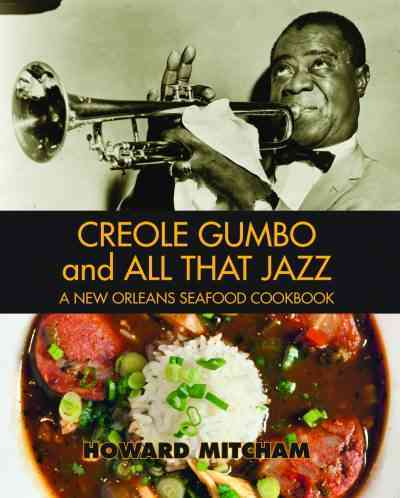 Creole Gumbo and All That Jazz By Mitcham, Howard